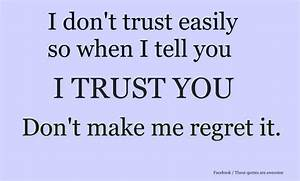 Quotes Dont Trust Me QuotesGram