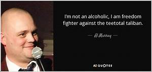 TOP 19 QUOTES BY AL MURRAY | A-Z Quotes