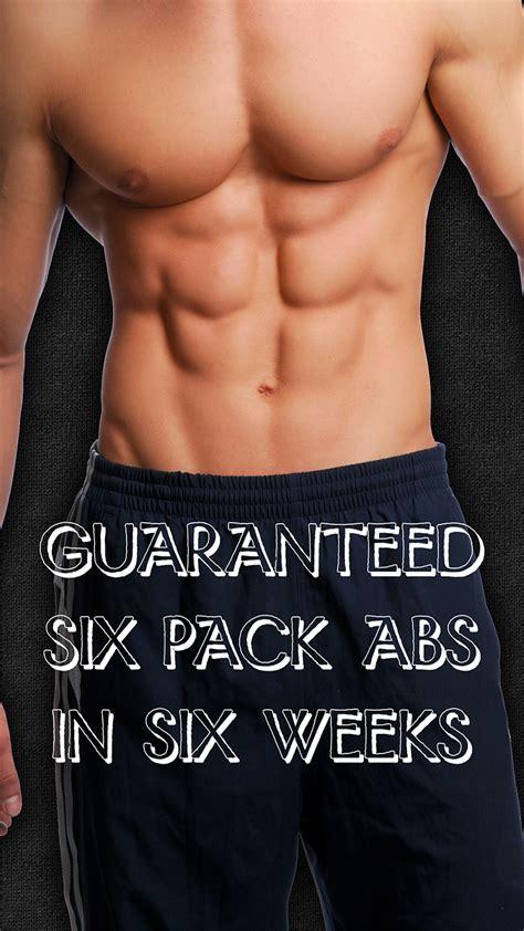pack abs guaranteed  pack abs   weeks