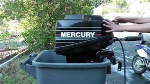 9 9hp Mercury 2 Stroke Outboard Tiller Motor Start Up