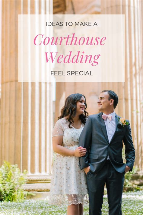 How to Make a Courthouse Wedding Feel Special Holidappy