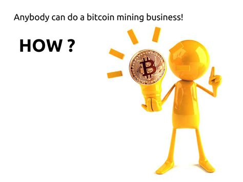 These are the best 3 bitcoin business ideas. How To Start a Bitcoin Mining Business