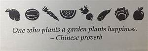 """""""One who p... Garden Happiness Quotes"""