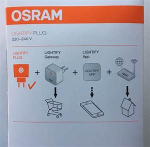 Osram Lightify Test : presa comandata osram lightify plug compatibile con philips hue ecco come attivarla ~ Orissabook.com Haus und Dekorationen