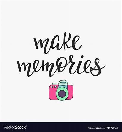 Memories Quote Typography Vectorstock