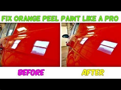 How To Fix Orange Peel Paint Job Like A Pro Youtube