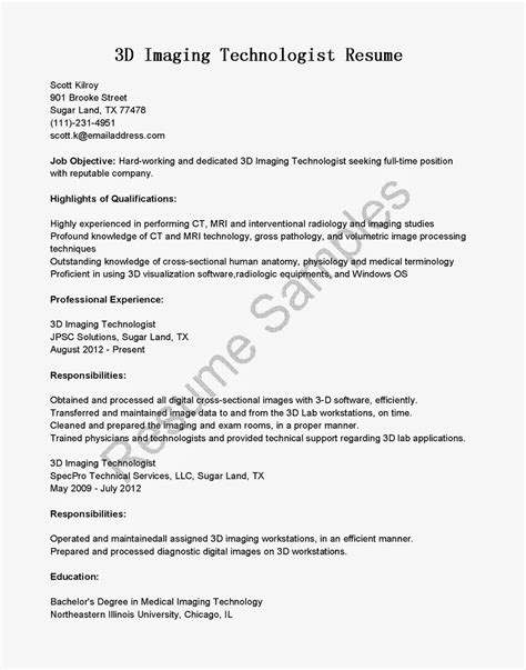 Mri Tech Resume Objective by Resume Sles 3d Imaging Technologist Resume Sle
