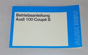 Operating Instructions Audi 100 Coup U00e9 S C1 Von 08  1974