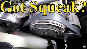 How To Fix A Squeaky Belt  Figure Out Where The Squeak Is