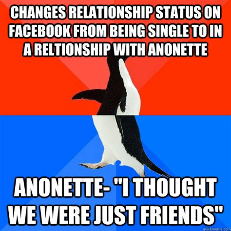Status Meme - changes relationship status on facebook from being single to in a reltionship with anonette