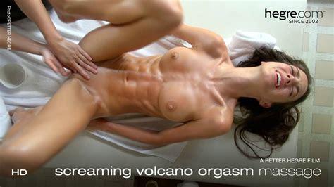 Screaming Volcano Orgasm Massage