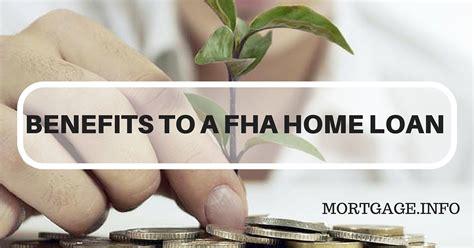 benefits   fha home loan mortgageinfo