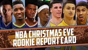 NBA Christmas Eve Rookie Report Card: Lonzo balls out ...
