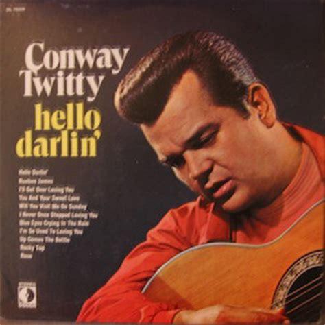 conway twitty  darlin  vinyl discogs