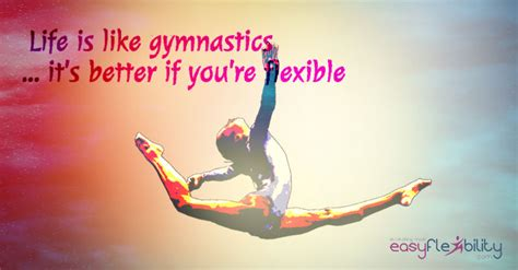 flexibility quotes  sayings