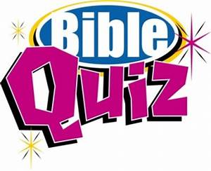 TEST YOUR BIBLE... Test Bible Quotes