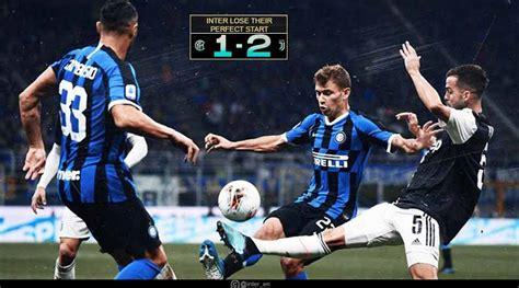 inter milan  juventus highlights  serie  football
