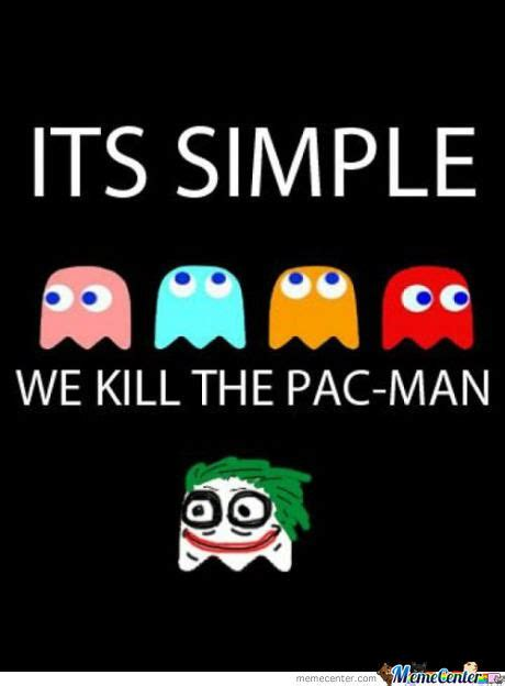 Pacman Memes - pac man memes best collection of funny pac man pictures