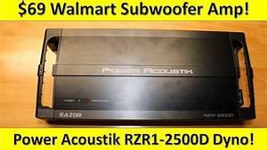 69 Walmart Subwoofer Amp On The Dyno  Power Acoustik Rzr1