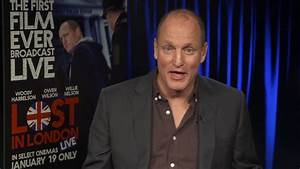 Woody Harrelson Talks Live Movie Lost in London and Star ...