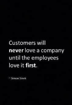 Customer satisfaction is worthless. Customer loyalty is