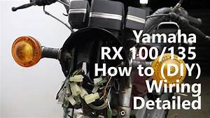 Yamaha Rx 100  135 Wiring Explained In Details  Diy