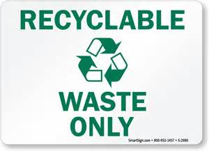 Garbage Recycling Signs