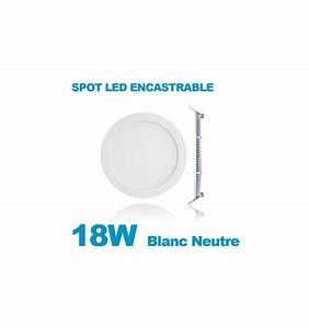 Spot Encastrable Extra Plat : spot encastrable led downlight panel extra plat 18w blanc ~ Edinachiropracticcenter.com Idées de Décoration