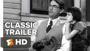 To Kill A Mockingbird Official Trailer  1