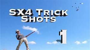 Shotgun Trick Shots: Winchester SX4 Edition 1 | Gould ...