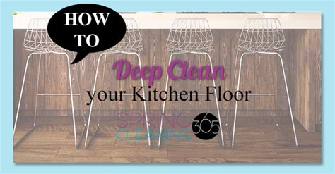 how to clean kitchen floor cleaning kitchen floor cleaning 365 8542