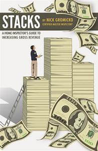 Stacks  A Home Inspector U2019s Guide To Increasing Gross