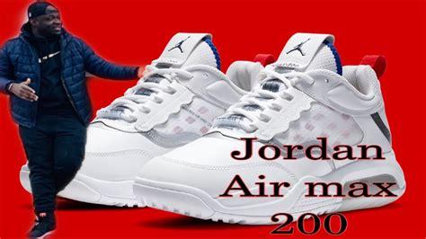 "Jordan Air Max 200 ""usa"" Youtube"
