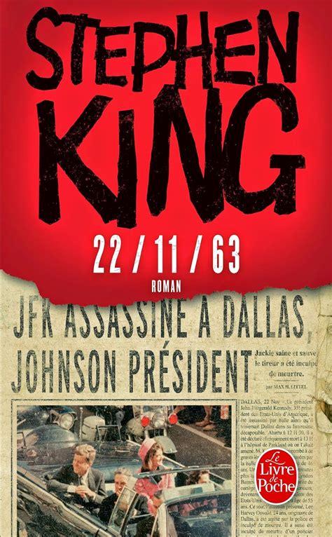 22 11 63 au livre de poche stephen king stephen king