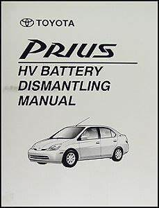 Toyota Prius Battery Safe Removal Manual 2001 2002 2003