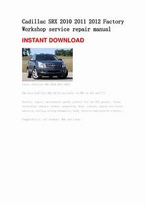 Cadillac Srx 2010 2011 2012 Repair Manual
