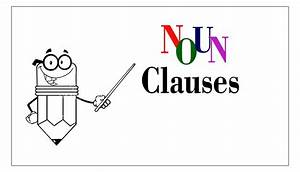 What Are Noun Clauses In English