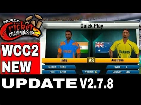 wcc2 new 2 7 8 update released new amazing feature youtube