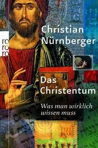 Muss Man Wissen : das christentum was man wirklich wissen muss avaxhome ~ Frokenaadalensverden.com Haus und Dekorationen