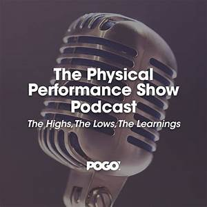 The Physical Performance Show Podcast