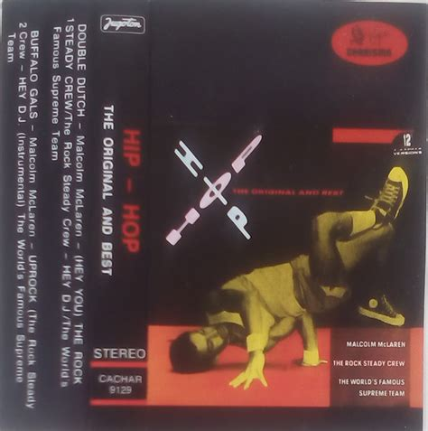 Much of the information available is external to our website. Hip Hop - The Original And Best (1984, Cassette) | Discogs