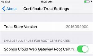 Sophos Utm  Ios Root Certificate Added But Not Trusted For