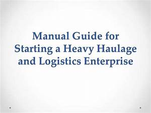 Manual Guide For Starting A Heavy Haulage And Logistics