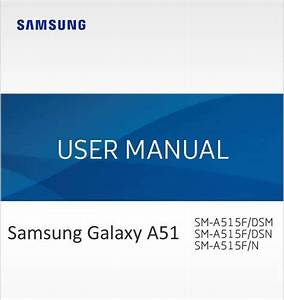Samsung Galaxy A51 User Manual    Guide