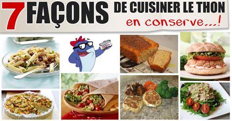 cuisiner le thon 7 ères de cuisiner santé avec le thon en conserve