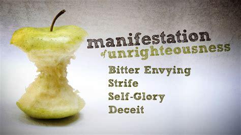 manifestation  unrighteousness ministry