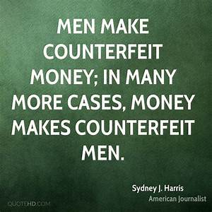 Sydney J. Harris Money Quotes | QuoteHD