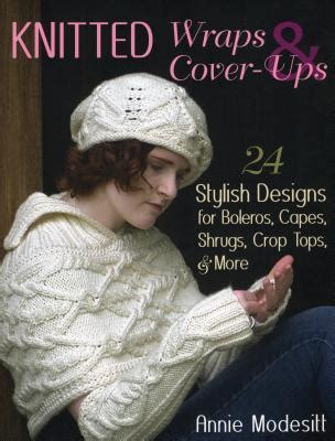 knitted wraps cover ups  stylish designs  boleros capes shrugs crop tops
