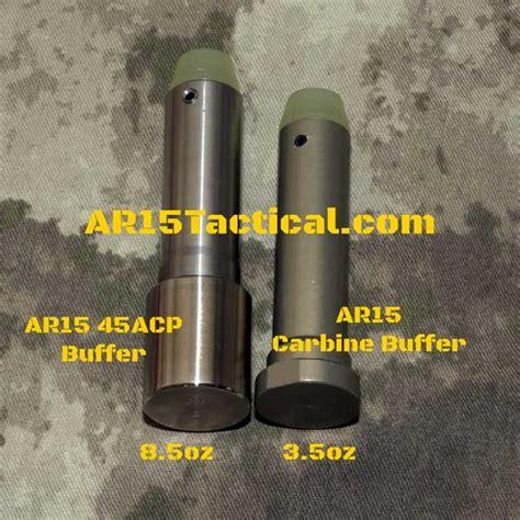 Ar15 Carbine Buffer Vs Ar15 45acp Buffer Ar15tacticalcom