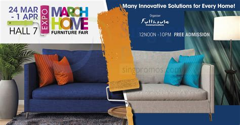 March Home Furniture Fair At Singapore Expo From Mar